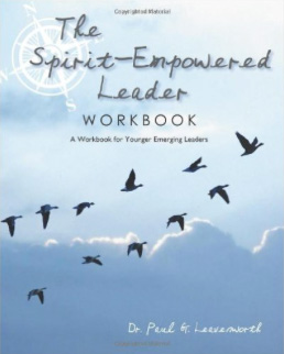 The Spirit-Empowered Leader Workbook